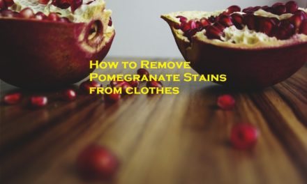 How to Remove Pomegranate Stains from Clothes