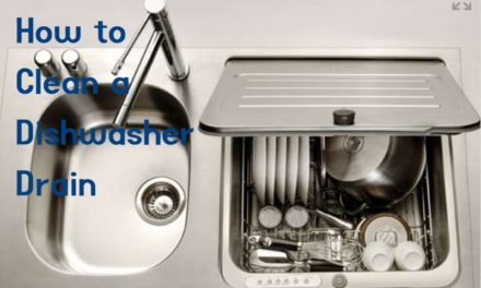 How to Clean a Dishwasher Drain