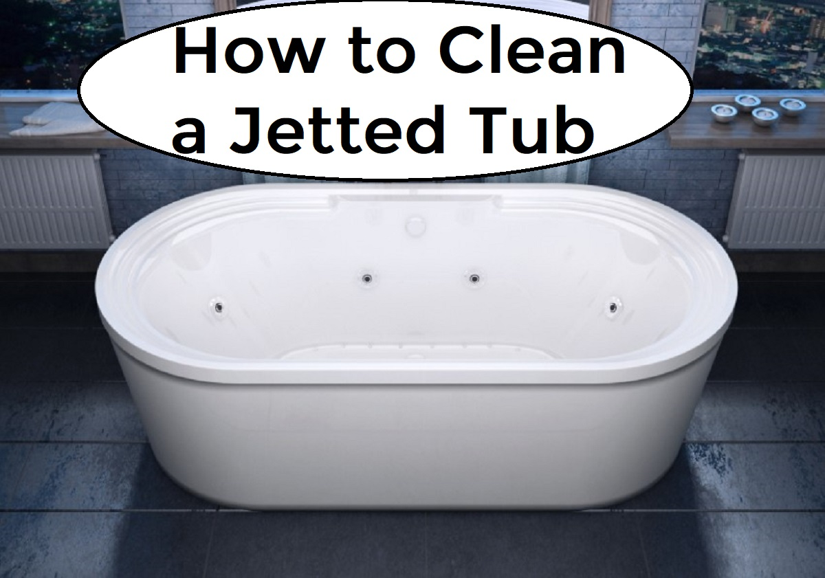 How to Clean a Jetted Tub - Homeaholic.net